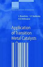 Application of transition metal catalysts in organic synthesis