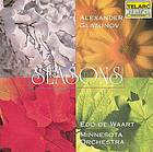 The seasons : opp. 67 and 67a ; Scènes de ballet : op. 52