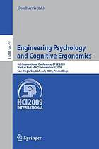 Engineering psychology and cognitive ergonomics : 8th international conference, EPCE 2009, held as part of HCI International 2009, San Diego, CA, USA, July 19-24, 2009 : proceedings