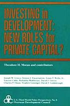 Investing in development : new roles for private capital?