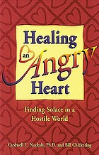 Healing an angry heart : finding solace in a hostile world