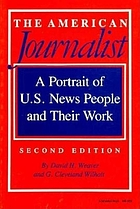 The American journalist : a portrait of U. S. news people and their work