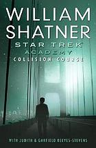 Star trek Academy. Collision course