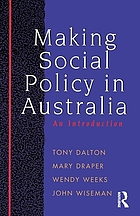 Making social policy in Australia : an introduction