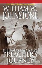 The first mountain man : Preacher's journey