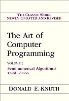 The art of computer programming. Volume 2, Seminumerical algorithms