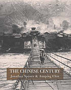 The Chinese century : a photographic history