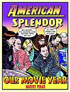 American Splendour : our movie year