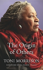 The origin of others : the Charles Eliot Norton Lectures.