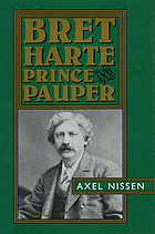 Bret Harte : prince and pauper