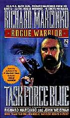 Rogue warrior--Task Force Blue : a novel