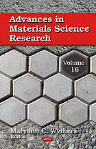 Advances in materials science research. Volume 16