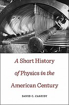 A short history of physics in the American century