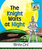 The knight waits at night