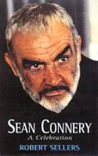 Sean Connery : a celebration