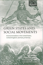 Green states and social movements : environmentalism in the United States, United Kingdom, Germany, and Norway