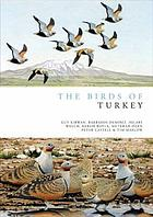 The birds of Turkey : the distribution, taxonomy and breeding of Turkish birds