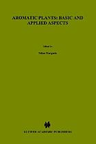 Aromatic plants : basic and applied aspects : proceedings of an International Symposium on Aromatic Plants