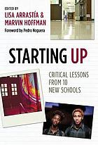 Starting up : critical lessons from 10 new schools