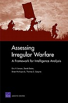 Assessing irregular warfare : a framework for intelligence analysis