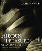 Hidden treasures of ancient Egypt : unearthing the masterpieces of Egyptian history
