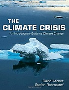 The climate crisis : an introductory guide to climate change