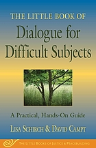 The little book of dialogue for difficult subjects : a practical, hands-on guide