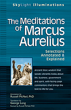 The meditations of Marcus Aurelius : selections annotated & explained