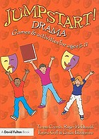 Jumpstart! drama : games and activities for ages 5-11