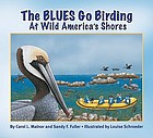The Blues go birding at Wild America shores