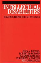 Intellectual disabilities : genetics, behaviour, and inclusion