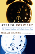 Spring forward : the annual madness of daylight saving