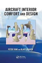 Aircraft Interior Comfort and Design