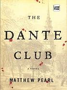 The Dante Club : a novel