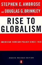 Rise to globalism : American foreign policy since 1938