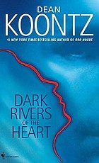 Dark rivers of the heart : a novel