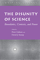 The disunity of science : boundaries, contexts, and power