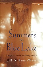 Summers at Blue Lake : a novel