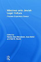 Windows onto Jewish legal culture : fourteen exploratory essays