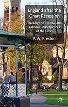 England after the Great Recession : Tracking the Political and Cultural Consequences of the Crisis.