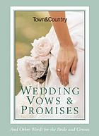Town & country : wedding vows & promises