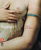 Raphael : grace and beauty