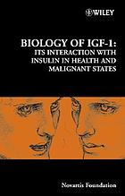 Biology of IGF-1 : its interaction with insulin in health and malignant states