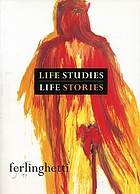 Life studies, life stories : 80 works on paper