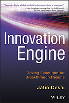 Innovation engine : driving execution for breakthrough results