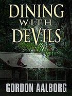 Dining with devils : a Tasmanian thriller