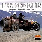 Peking to Paris : the ultimate driving adventure