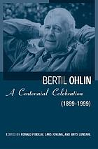 Bertil Ohlin : a centennial celebration, 1899-1999