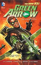 Green Arrow. The Midas Touch. Volume 1, The midas touch