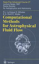 Computational methods for astrophysical fluid flow